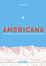 Americana ou Comment j'ai renonce a mon reve americain