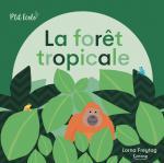 La foret tropicale